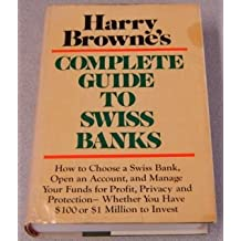 Complete Guide to Swiss Bank Accounts