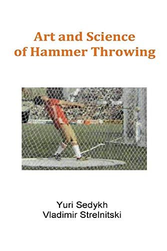 Art and Science of Hammer Throwing por Yuri Sedykh