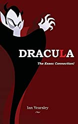 Dracula - the Essex Connection!