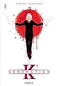 """Afficher """"Génération K, tome 3"""""""