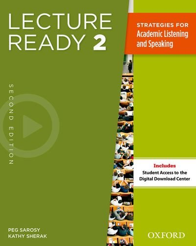 Lecture Ready 2: Strategies for Academic Listening and Speaking