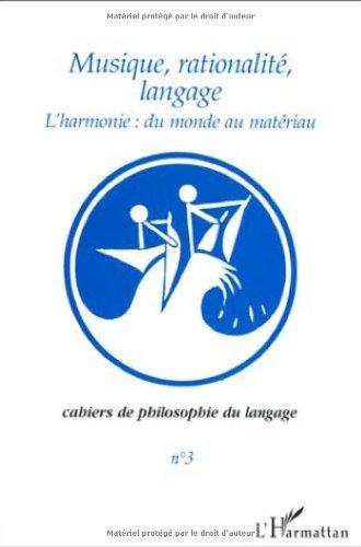 Musique, rationalité, langage (Cahiers de philosophie du langage)