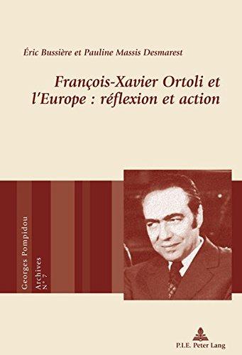 Francois-Xavier Ortoli et l'Europe : réflexion et action