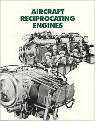 Aircraft Reciprocating Engines: An Aviation Maintenance Publishers, Inc. Training Manual by Dale Crane (1979-06-30)