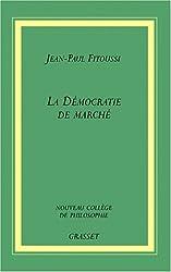 La Démocratie et le marché