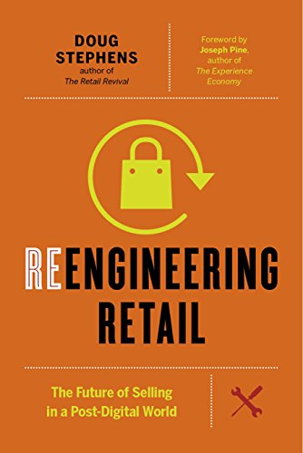 reengineering-retail-the-future-of-selling-in-a-post-digital-world
