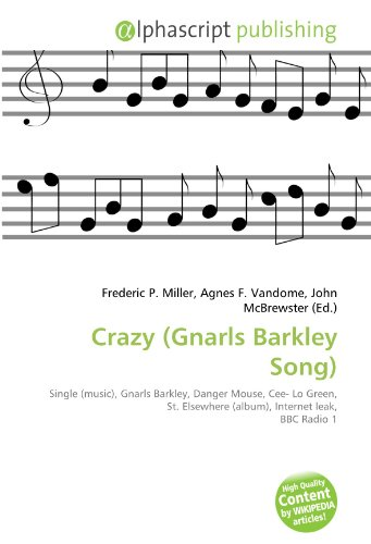 crazy-gnarls-barkley-song-single-music-gnarls-barkley-danger-mouse-cee-lo-green-st-elsewhere-album-i