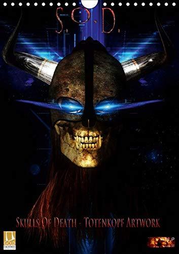 S.O.D. - Skulls Of Death Vol. I - Totenkopf Artworks (Wandkalender 2020 DIN A4 hoch)