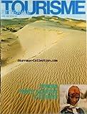 TOURISME ET TRAVAIL [No 10] du 01/04/1975 - LE CHEQUE-VACANCES - LA CROISIERE T.T. - LE BUREAU FEDERAL - MATERIEL ET ACCESSOIRES CAMPING - OU CAMPER - INSOLITE AVEYRON - A L'ETRANGER - EN TUNISIE...