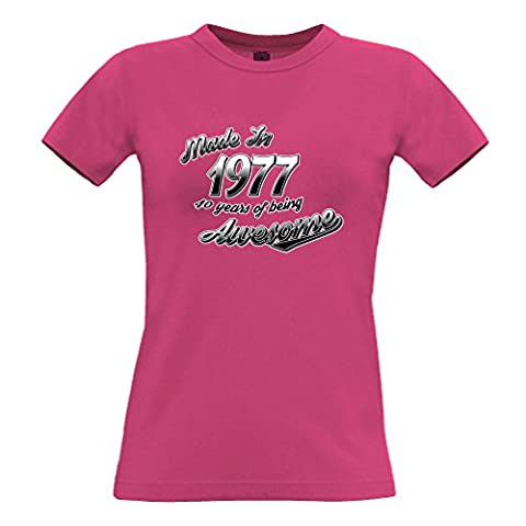 Made In 1977 40 Years Of Being Awesome 40th Birthday Year Womens T-Shirt Ladies Fitted Top (Pink)