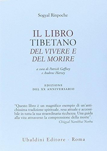 Il libro tibetano del vivere e del morire (Civiltà dell'Oriente) por Sogyal (Rinpoche)
