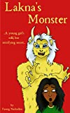Lakna's Monster: A young girl's odd, but terrifying secret
