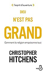 Dieu n'est pas grand (Nouv. éd.) (L'esprit d'ouverture) (French Edition)