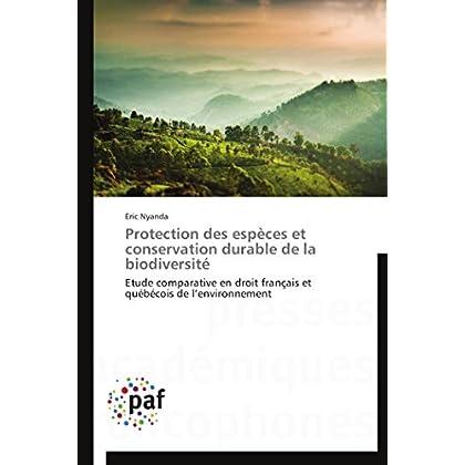 Protection des espèces et conservation durable de la biodiversité