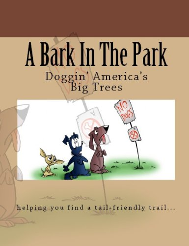 Doggin' America's Big Trees (A Bark In The Park) (English Edition) -