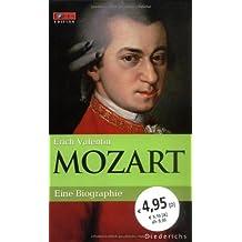 Mozart. Eine Biographie. FOCUS Edition Band 2