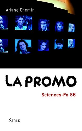 Amazon livres téléchargements audio La Promo Sciences-Po 86 (Essais - Documents) B005OJAJ8A by Ariane Chemin PDF