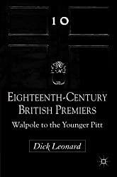 Eighteenth-Century British Premiers: Walpole to the Younger Pitt