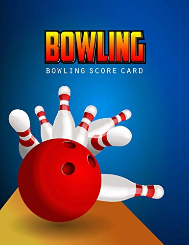 Bowling Score Card: Bowling Game Record Book, Bowler Score Keeper, strikes and spares that you and your bowling companions roll, 100 Pages por BG Publishing
