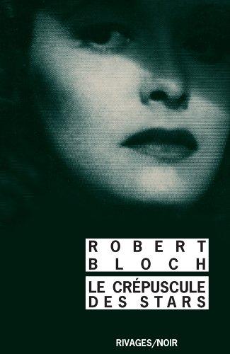 Le Crépuscule des stars par Robert Bloch