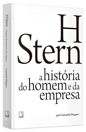 h-stern-a-historia-do-homem-e-da-empresa-em-portuguese-do-brasil