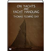 On Yachts and Yacht Handling (English Edition)