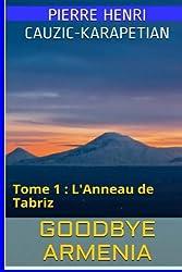 L'Anneau de Tabriz: Tome 1: L'exil