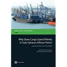 Why Does Cargo Spend Weeks in Sub-Saharan African Ports?