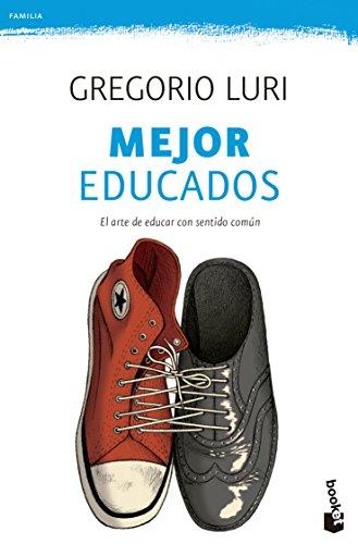 Mejor educados (Familia) por Gregorio Luri Medrano