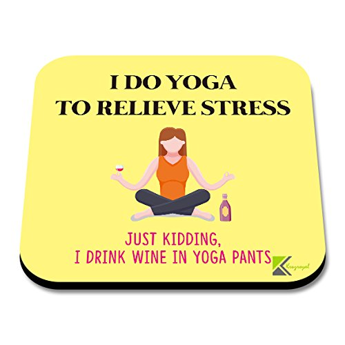 Kaffeebecher Stress (CS034 I Do Yoga um Stress, Just Kidding, I Drink Wine in Yoga Pants Neuheit Funny Kaffee Tee Getränk Geschenk glänzend MDF Untersetzer aus Holz)