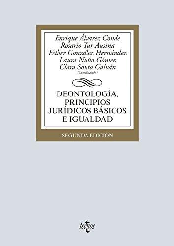 Portada del libro Deontología, principios jurídicos básicos e igualdad (Derecho - Biblioteca Universitaria De Editorial Tecnos)
