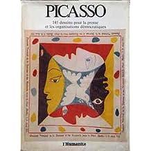 Picasso - 145 dessins pour la presse et les organisations démocratiques - Catalogue de l'exposition Picasso à la Fête de l'Humanité, La Courneuve, 8 et 9 septembre 1973