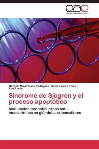 Sindrome de Sjogren y El Proceso Apoptotico por Rodriguez Marcelo Maximiliano