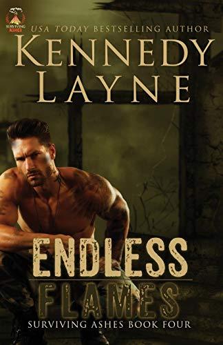 Endless Flames: Surviving Ashes, Book Four (Yellowstone Park Romantik)