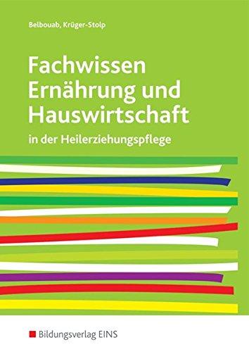 Fachwissen Ernährung und Hauswirtschaft: in der Heilerziehungspflege: Schülerband