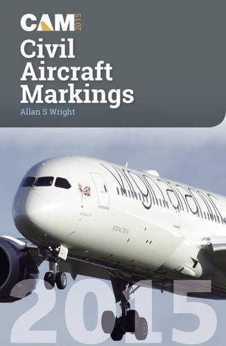 Civil Aircraft Markings 2015 (Civil Aircraft Markings)