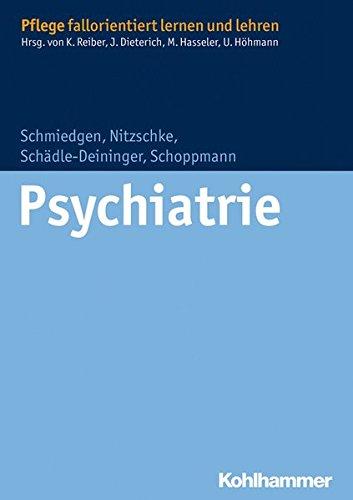 Psychiatrie (Pflege fallorientiert lernen und lehren)
