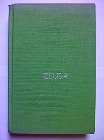 Zelda: A Biography [Signed By Author] by Nancy Milford (23-May-1905)