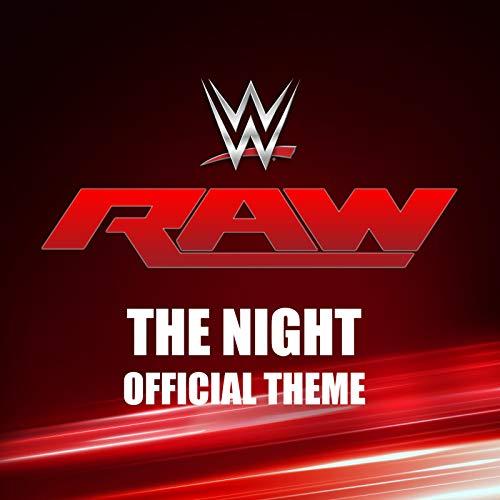 The Night (Monday Night Raw Theme) (Wwe Theme Music)