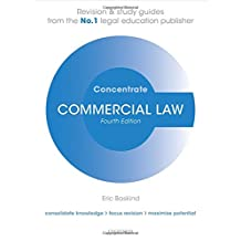 Commercial Law Concentrate: Law Revision and Study Guide