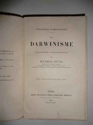 Le darwinisme. leçons professées à l'école d'anthropologie.