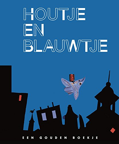 Houtje en Blauwtje (Dutch Edition) por Joke van Leeuwen