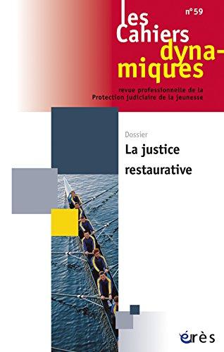 Les Cahiers dynamiques, N° 59, Septembre 2014 : La justice restaurative