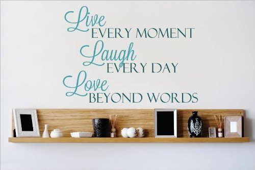 ticker : Live Every Moment Laugh Every Day Love Beyond Words Quote Home Living Room Bedroom Decor DISCOUNTED SALE ITEM - 22 Colors Available Size: 16 Inches X 20 Inches by Design With Vinyl Decals ()
