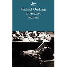Divisadero: Roman