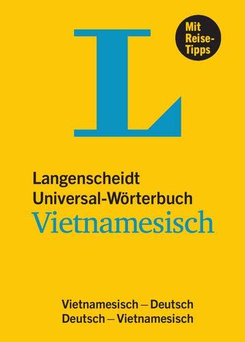 Langenscheidt Universal-Wörterbuch Vietnamesisch - mit Reisetipps: Vietnamesisch-Deutsch / Deutsch-Vietnamesisch (Langenscheidt Universal-Wörterbücher)