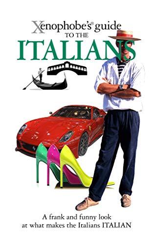 The Xenophobe's Guide to the Italians (Xenophobe's Guides) por Martin Solly