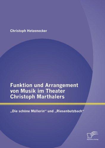 Funktion und Arrangement von Musik im Theater Christoph Marthalers: