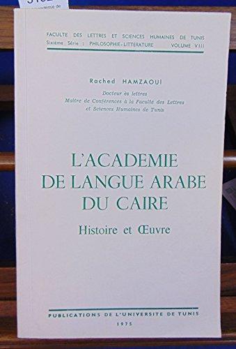 L'académie de langue arabe du caire histoire et oeuvre