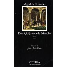 Don Quijote de la Mancha, Vol. 2 (Letras Hispanicas) (Spanish Edition) by Miguel de Cervantes Saavedra (1983-06-01)